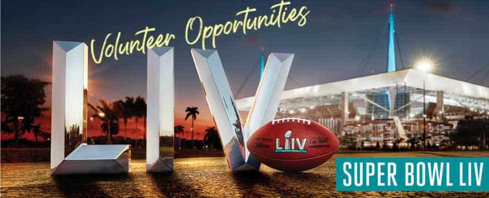Super Bowl LIV, Super Bowl Miami, Super Bowl Volunteer opportunities, volunteer for the Super Bowl