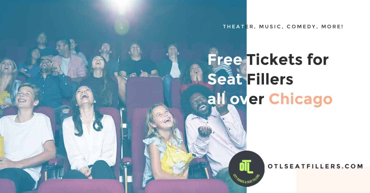 free tickets Chicago, Chicago seat fillers, seat filling in Chicago, free tickets for Chicago seat fillers