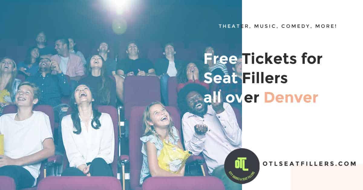 free tickets for denver seat fillers, denver seat filler tickets, seat fillers in Denver, OTL Seat Fillers in Denver