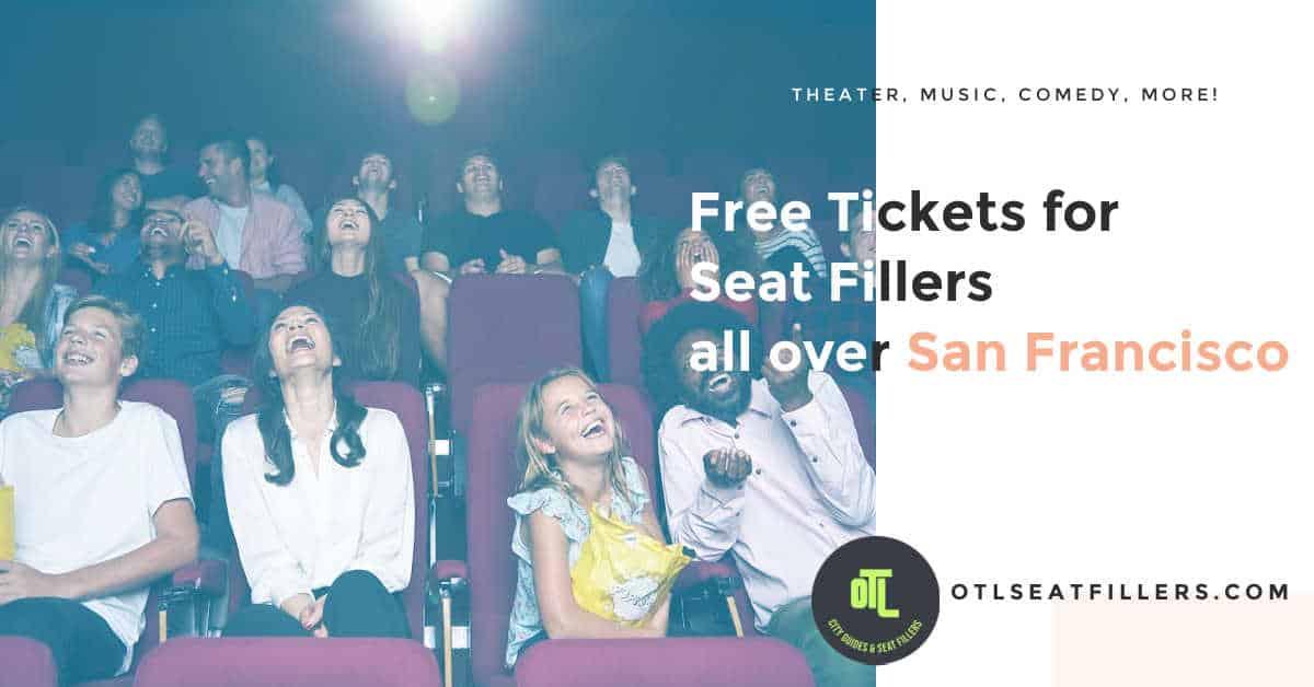 free tickets san fran, san francisco seat fillers, seat fillers san francisco, free tix san fran