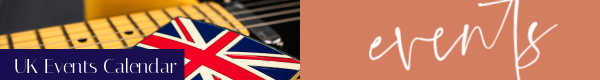 UK events, London events, London event calendar, event calendar England, event calendar UK, UK events calendar OTL City Guides