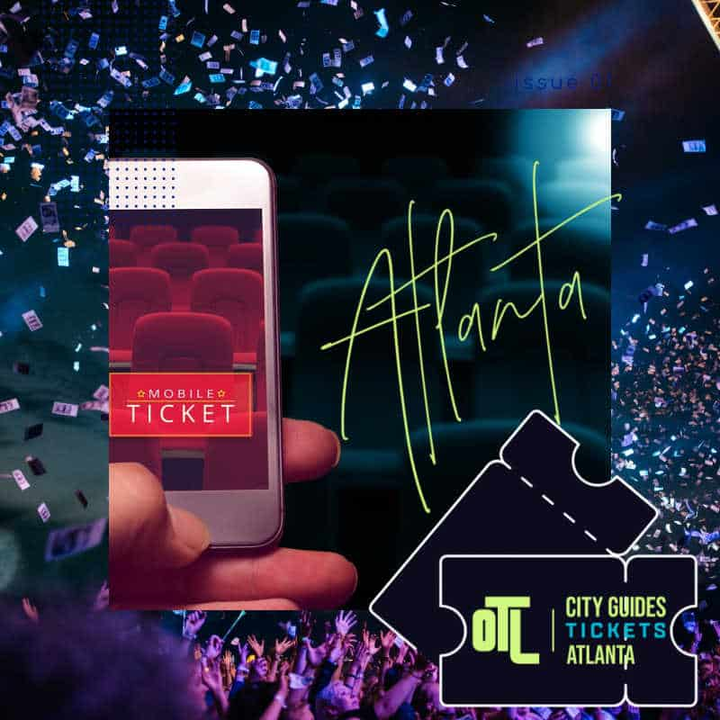 Atlanta Tickets, tickets for Atlanta events, Atlanta event tickets, OTL City Guides Atlanta tickets